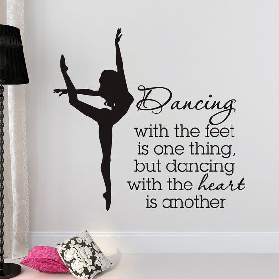 Lovely Dance Wall Decal Quote Dancing With The Feet Is One Thing But Dancing With  The Heart