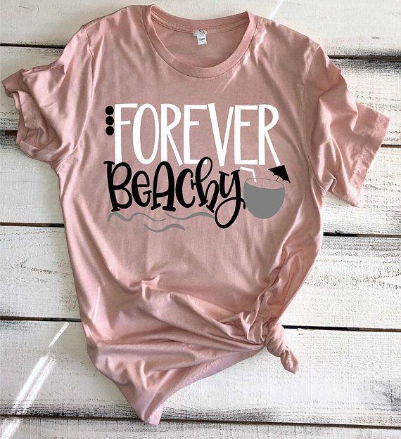 Beach Shirts For Women Forever Beachy Funny Beach Shirt Beach | Etsy
