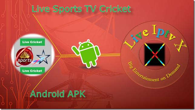 Watch TV Stream Online Live Sports TV Cricket APK For