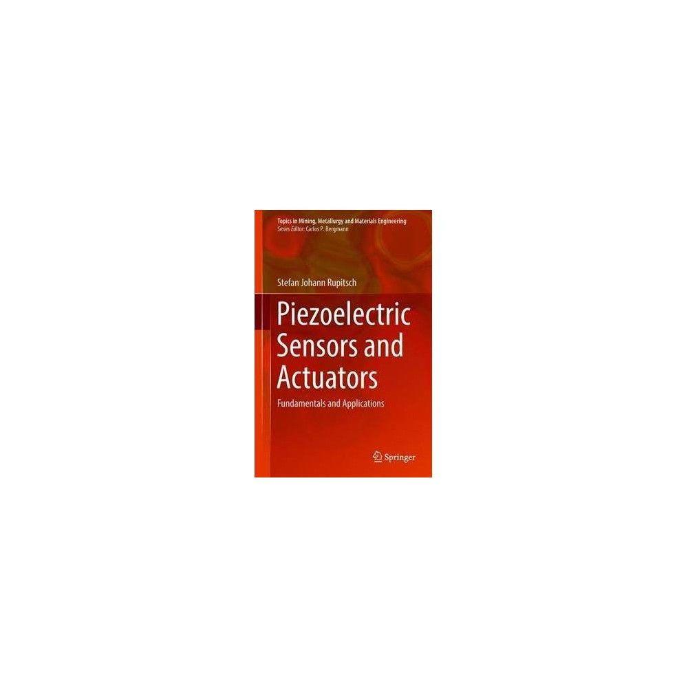 Piezoelectric Sensors and Actuators : Fundamentals and Applications