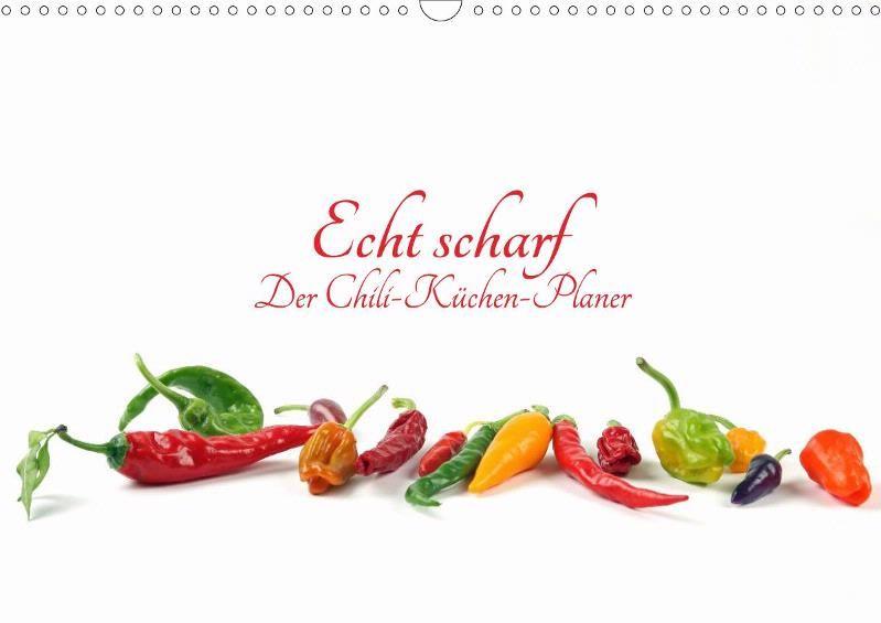 Planer Küchenland echt scharf der chili küchen planer calvendo meine kalender