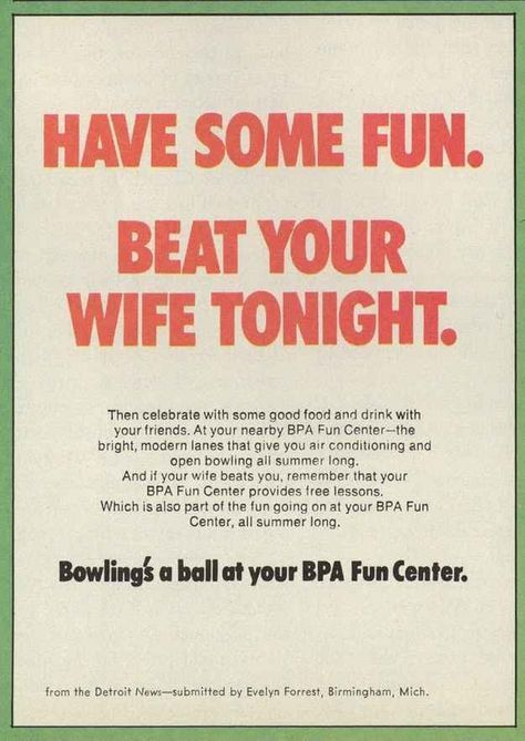 15 Unbelievably Sexist Adverts From The 1970s is part of Funny vintage ads - These magazine ads, via artist Mitch O'Connell, show us the kind of thing feminism was up against