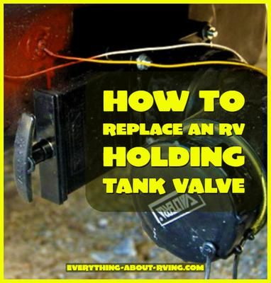 Replacing A Holding Tank Dump Valve On A Rv Everything