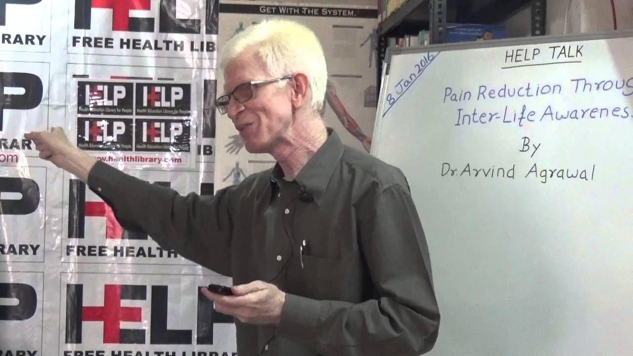 Pain Reduction Through Inter-Life Awareness HELP TALKS Video