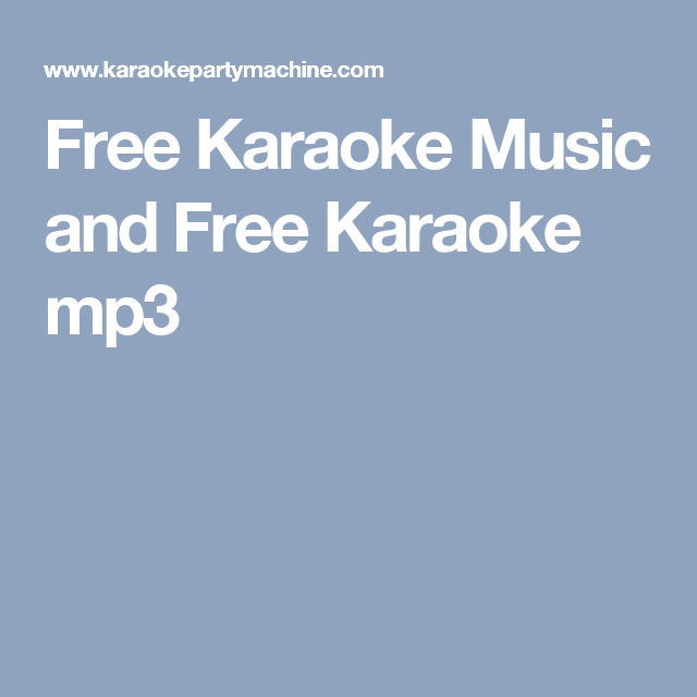 Free Karaoke Music and Free Karaoke mp3