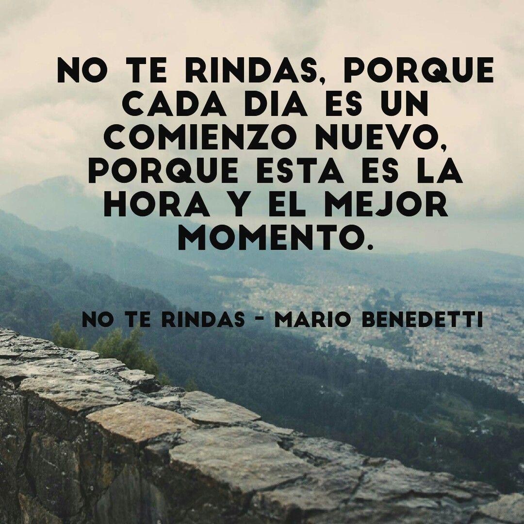 No te rindas de Mario Benedetti