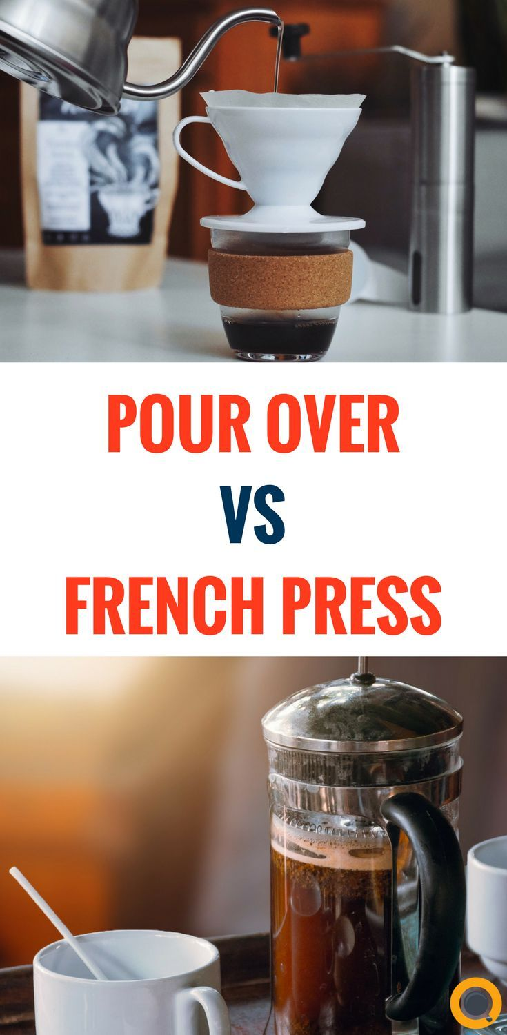 French press vs pour over which one is better pour