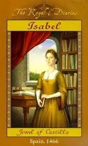 Royal Diaries: Isabel of Castile