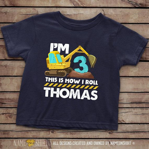 Construction Birthday Shirt 3 Year Old Boys Personalized 3rd Excavator Theme Party By NameOnShirt