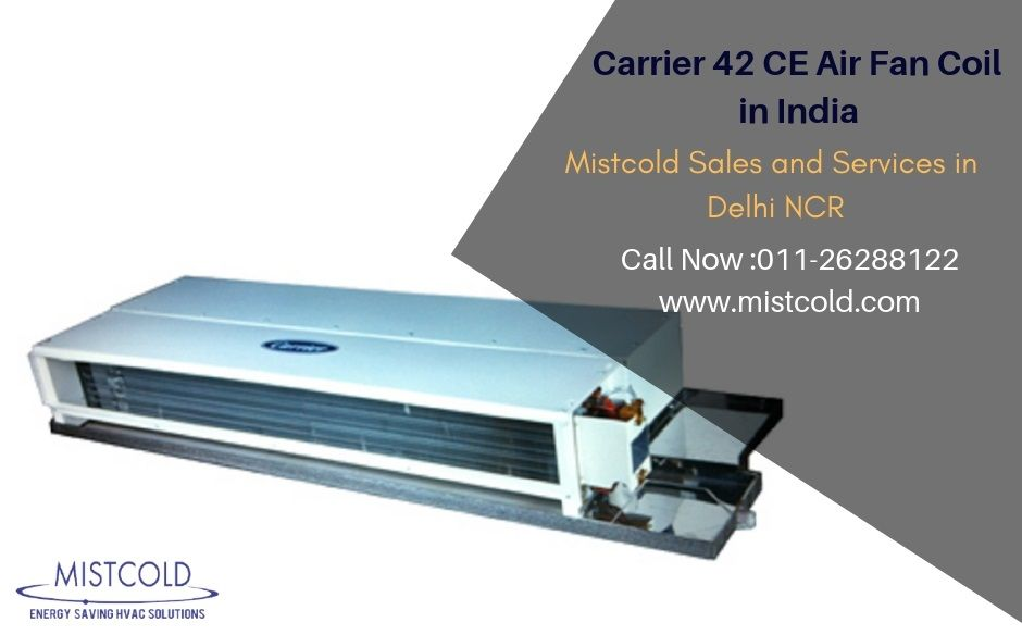 Mistcold India's Leading Air Fan Coil Manufacturer