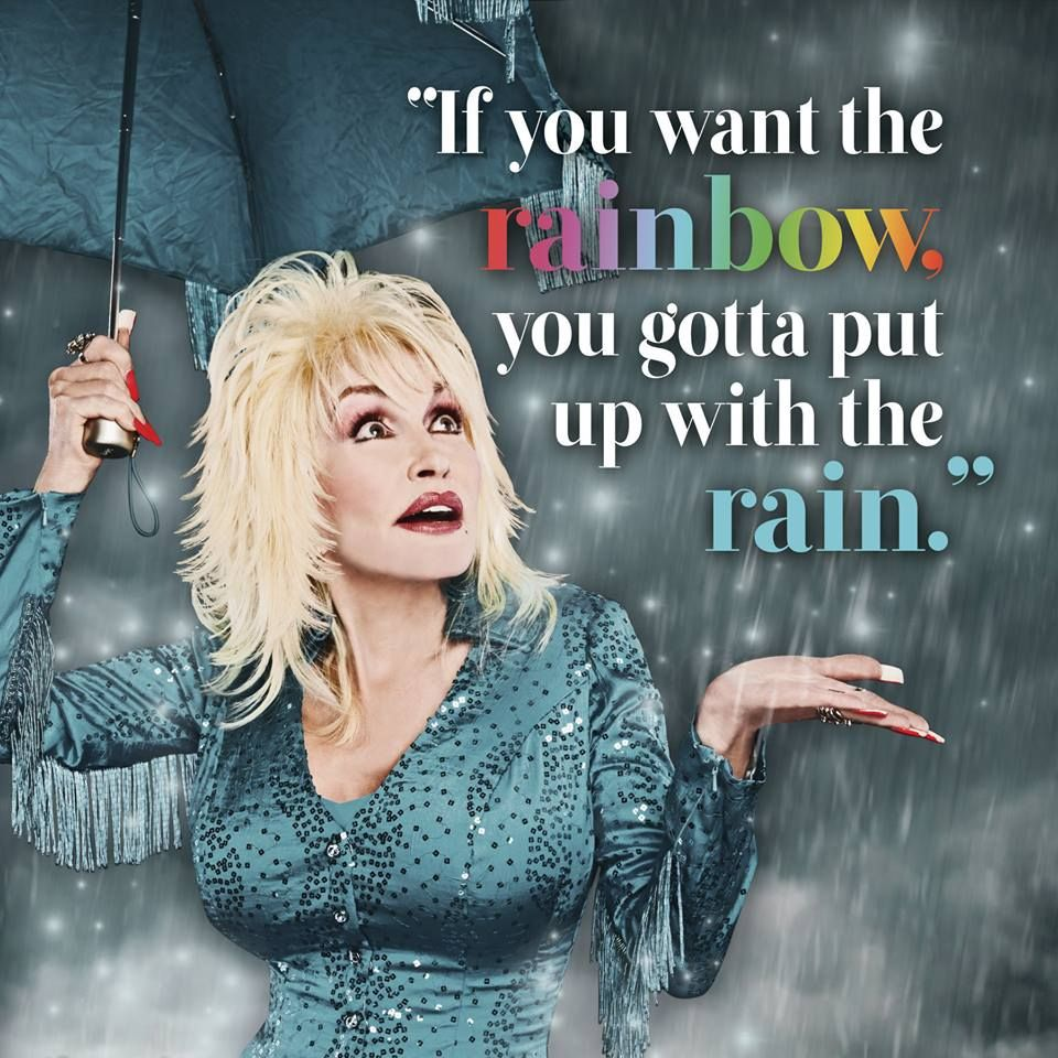 Dolly Parton must like Rain | Dolly parton quotes, Dolly ...