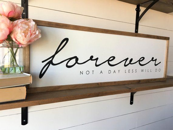 Forever Not A Day Less Will Do 12x36 Sign Framed Painted Wood Sign Wedding Anniversary Valent Painted Wood Signs Wood Signs Wall Signs