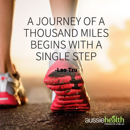 A Journey Of A Thousand Miles Begins With A Single Step Fitness