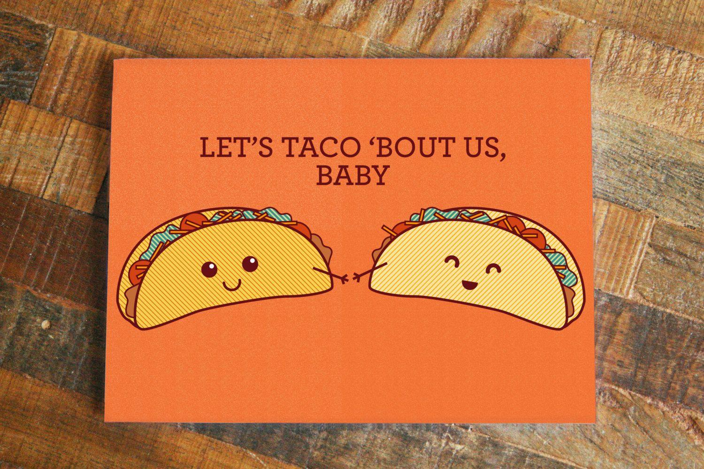 Cute Card Taco Pun Let S Taco Bout Us Baby Food Pun Greeting Card Anniversary Card Love Card Pun Card Taco Art Boyfriend Girlfriend Cute Cards Pun Card Love Puns