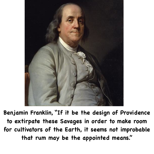 Wanted To Get Rid Of The Indigenous Of America S America Benjamin Franklin How To Get