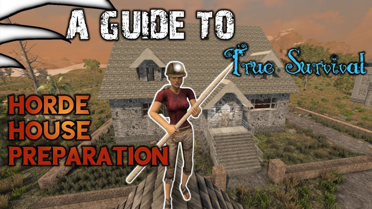 A Guid To True Survival Part 10 7 Days To Die Day 14 Horde