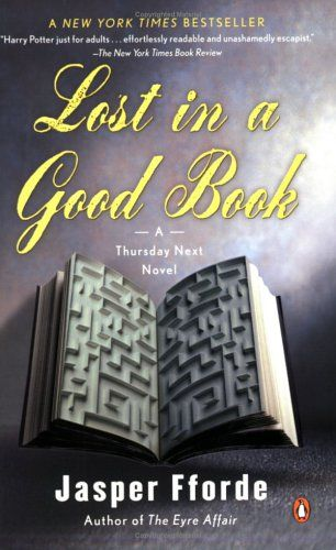 Lost in a Good Book (A Thursday Next Novel), Fforde, Jasper