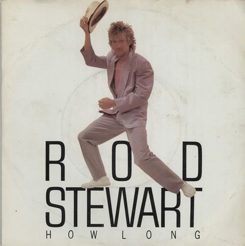 "For Sale - Rod Stewart How Long UK  7"" vinyl single (7 inch record) - See this and 250,000 other rare & vintage vinyl records, singles, LPs & CDs at http://eil.com"