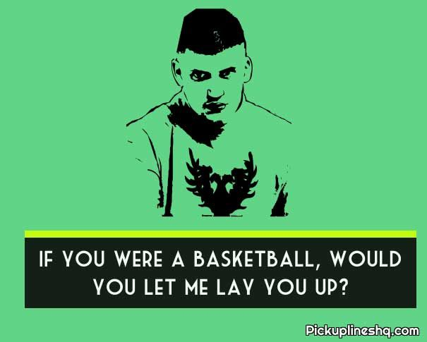 Basketball Pick Up Lines For Sports Lovers Pickuplineshq Pick Up Lines Corny Pick Up Lines Basketball