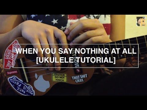 When You Say Nothing At All Alison Krauss Ukulele Tutorial