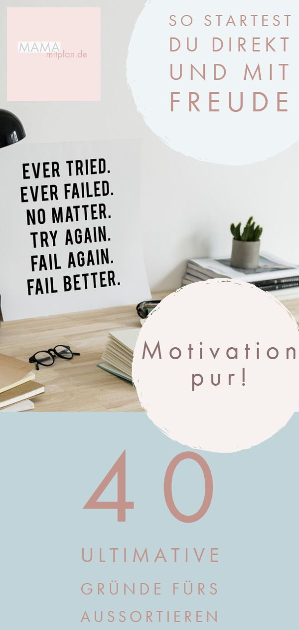 40 Grunde Um Sofort Mit Dem Aussortieren Anzufangen Motivation