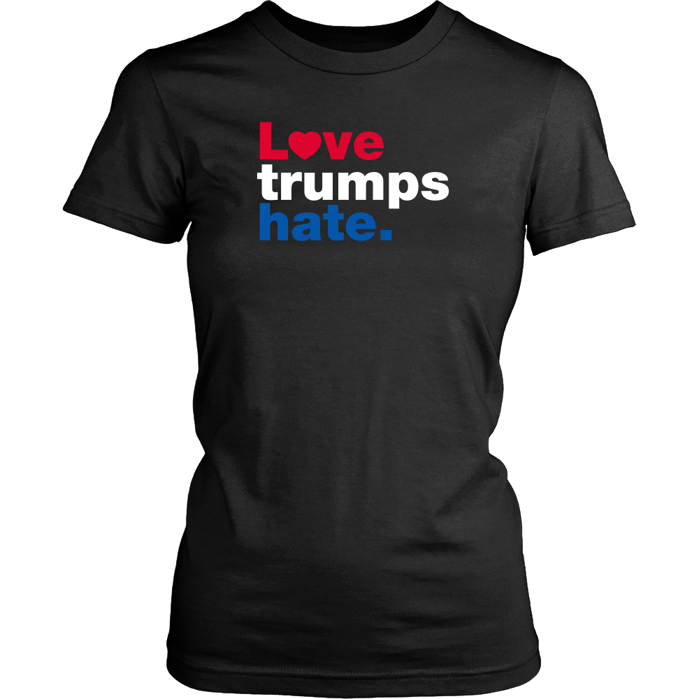 Love Trumps Hate T-Shirt - District Womens Shirt / Black / XS