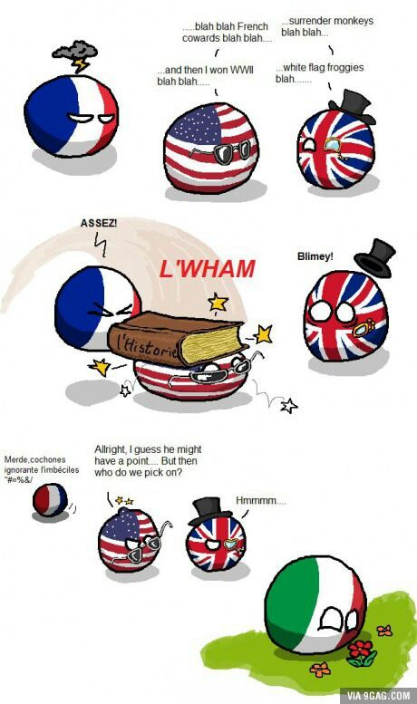 Don T Mess With France Lmao Usa Uk Italy Country Jokes History Memes Historical Memes