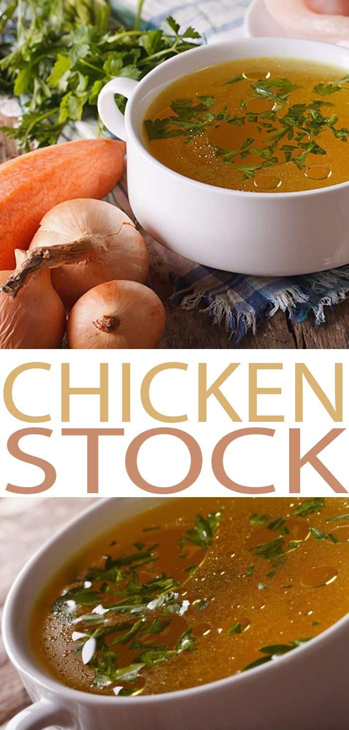 Chicken Stock Simple Recipe For Chicken Stock With Easy To Follow