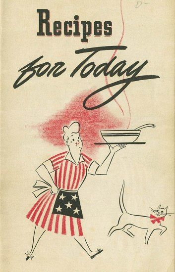 Cover of recipes for today published by general foods corporation this vintage cookbook was published by general foods corp in 1943 during world war ii the booklet addresses food shortages and rations that the united forumfinder Gallery