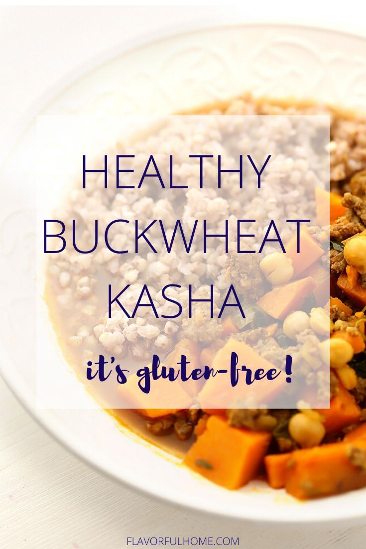 Healthy Buckwheat Kasha  Flavorful Home Buckwheat is very popular in Eastern Europe especially Russia and Ukraine This lowglycemic naturally glutenfree seed is packed wit...