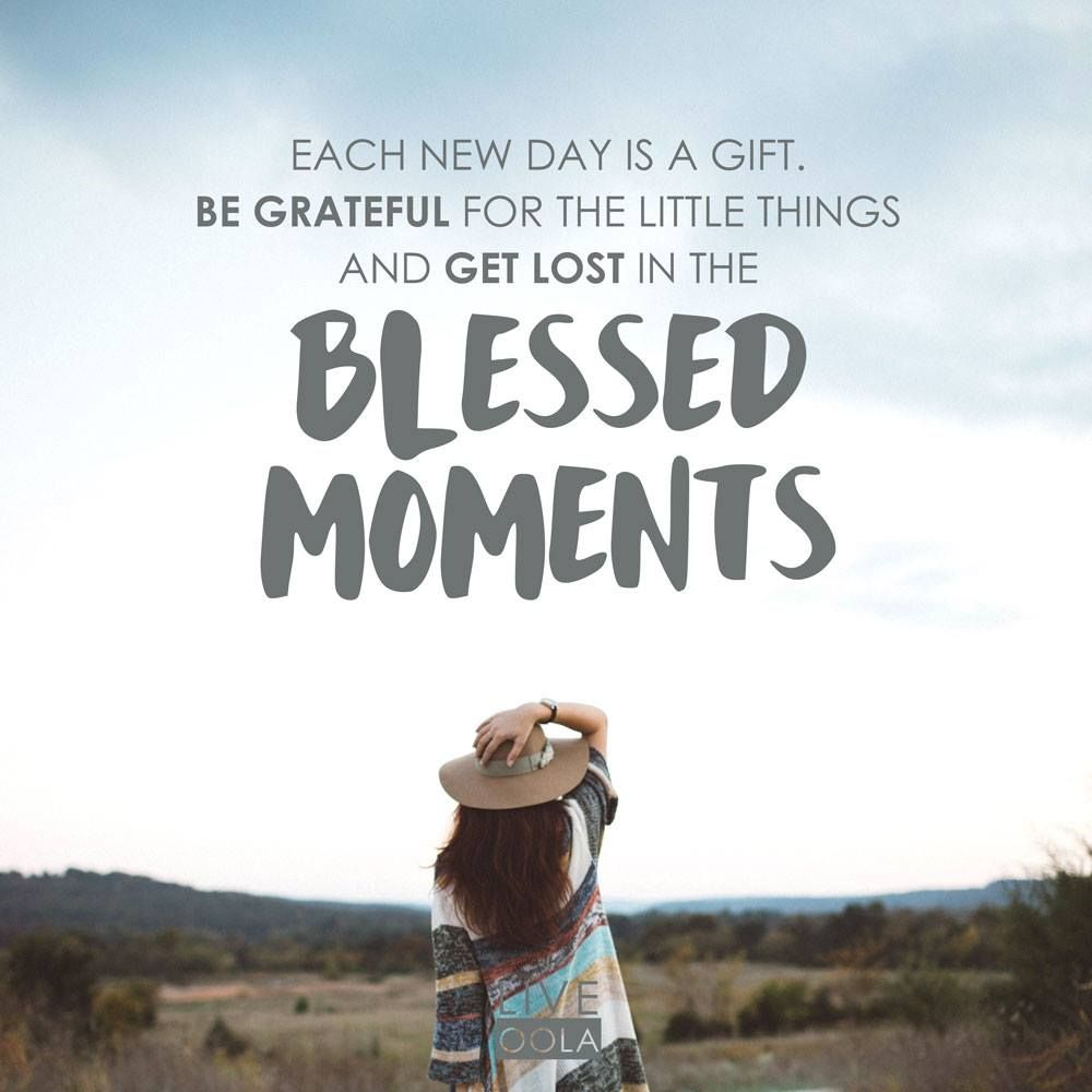 blessed moments faith inspirational quotes scriptures gratitude