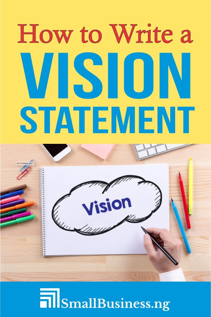 Why Is Vision Important In Business Vision statement