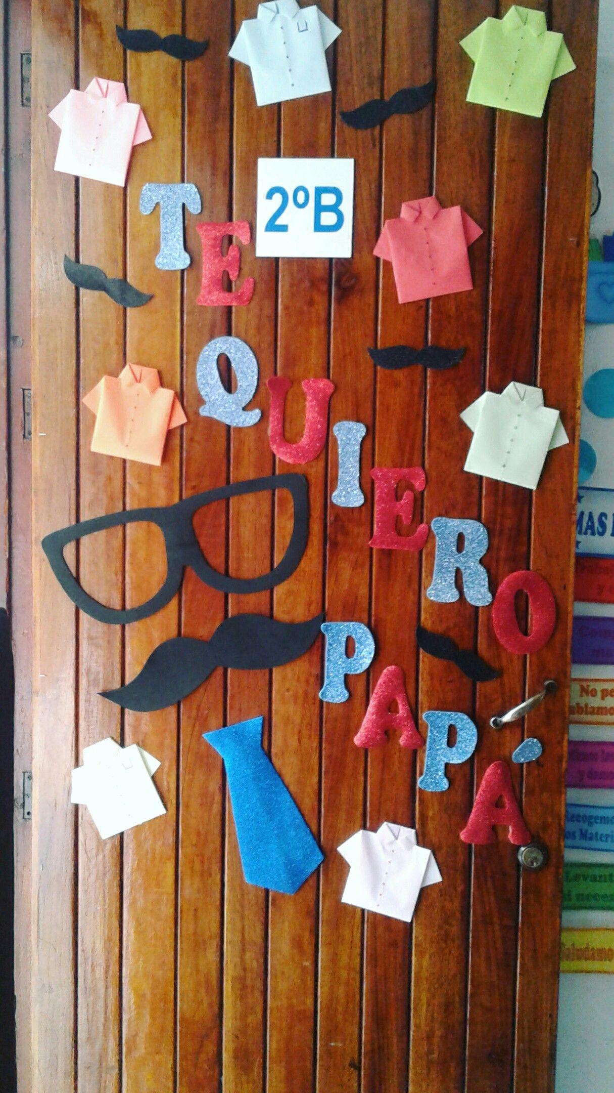 Decoraci n puerta junio d a del padre sal n de clases for Puertas decoradas para el 10 de mayo