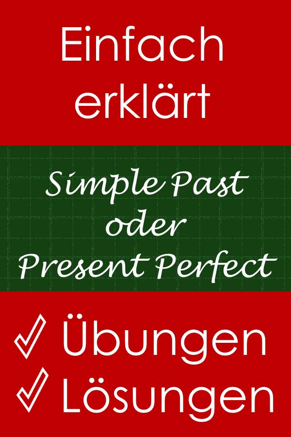 simple past oder present perfect bungen mit l sungen education englisch lernen grammatik. Black Bedroom Furniture Sets. Home Design Ideas