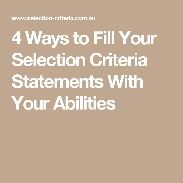 Selection Criteria Cover Letter: 4 Ways To Fill Your Selection Criteria Statements With