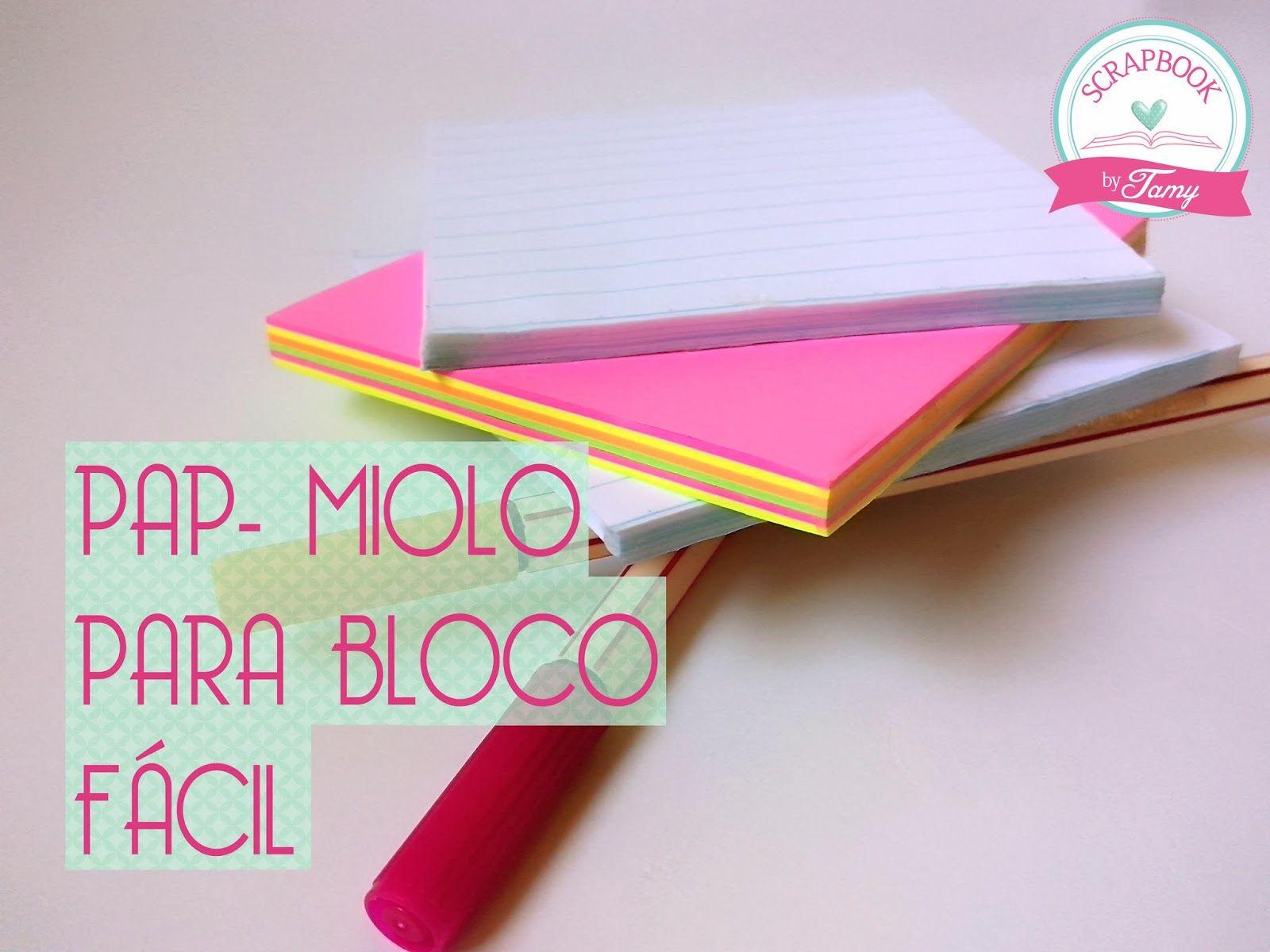 DIY, Coisas fofas papelaria, minha paixão pelo Scrapbook artesanal, híbrido e digital!: PAP Miolo para bloco reciclando folhas de caderno