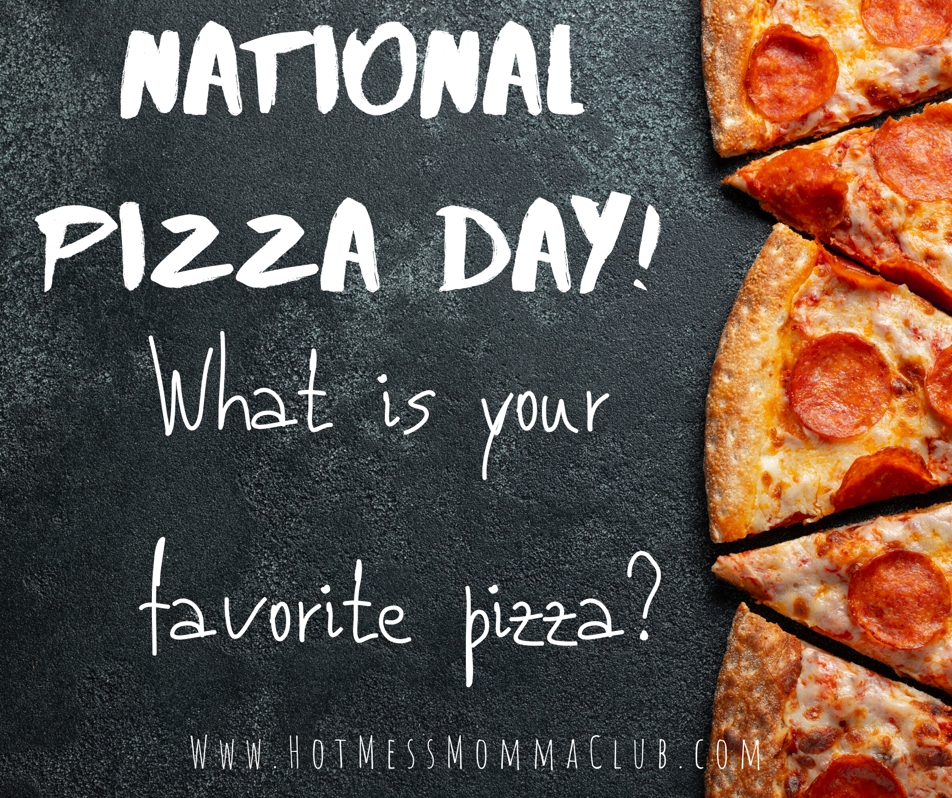 National Pizza Day Graphic National Pizza Pizza Day Favourite Pizza