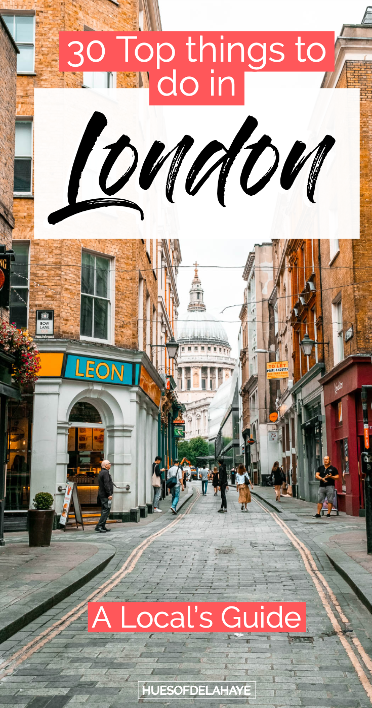 30 Things To Do In London The Ultimate London Bucket List Hues Of Delahaye Top Things To Do In London En In 2020 London Reise Tolle Reiseziele London Reisetipps