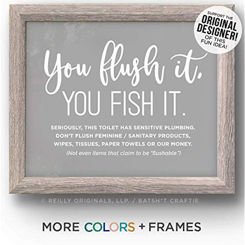 Funny Bathroom Sign You Flush it fish it Sensitive