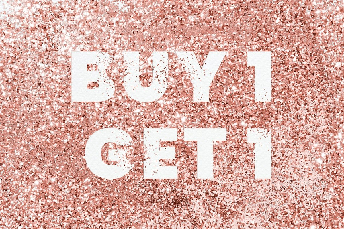 Buy 1 Get 1 Typography On A Copper Glitter Background Free Image By Rawpixel Com Eve Free Illustrations Glitter Background Backgrounds Free