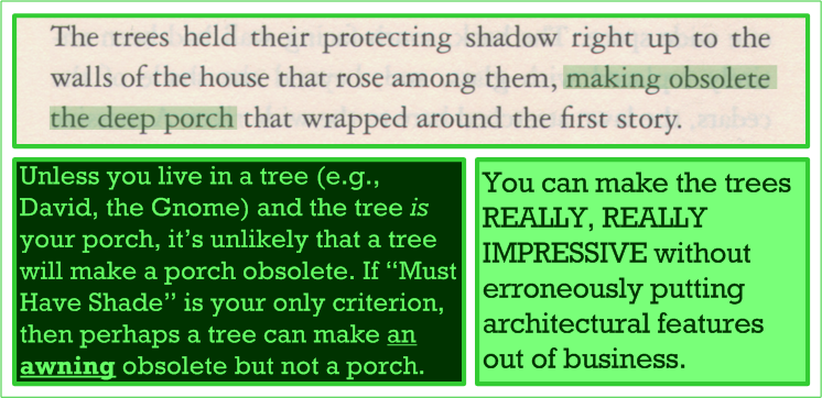 Trees, making porches obsolete since 2005.