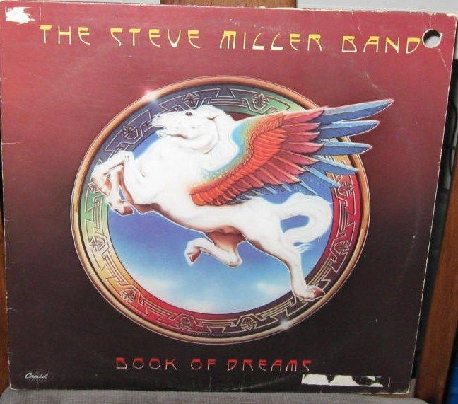 "The Steve Miller Band ~ ""Book of Dreams,"" 1977"