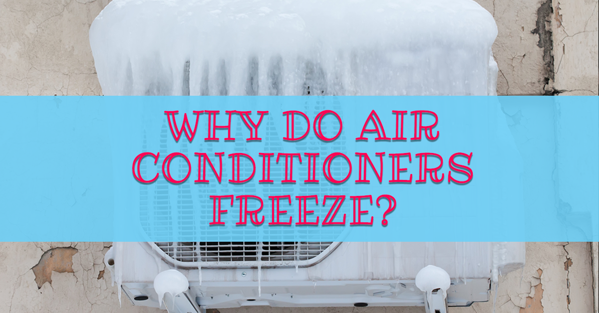 Why Do Air Conditioners Freeze Http Www Brownheatingandcooling