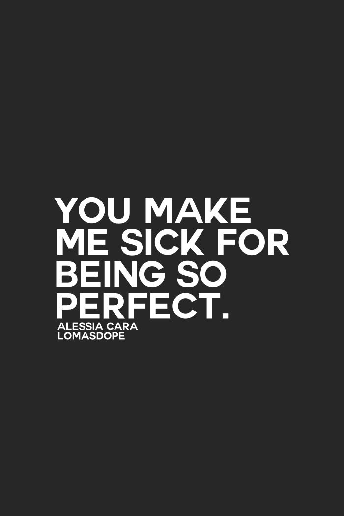 you make me sick for baing so perfect. - Alessia Cara | SONG ...
