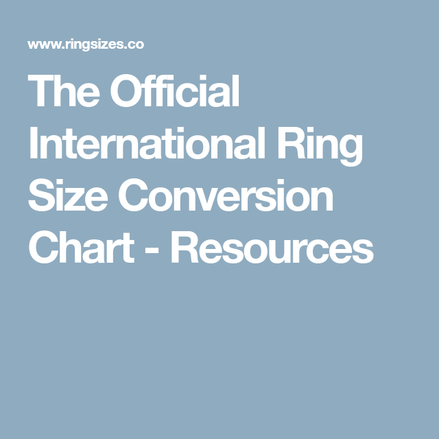 The Official International Ring Size Conversion Chart Resources