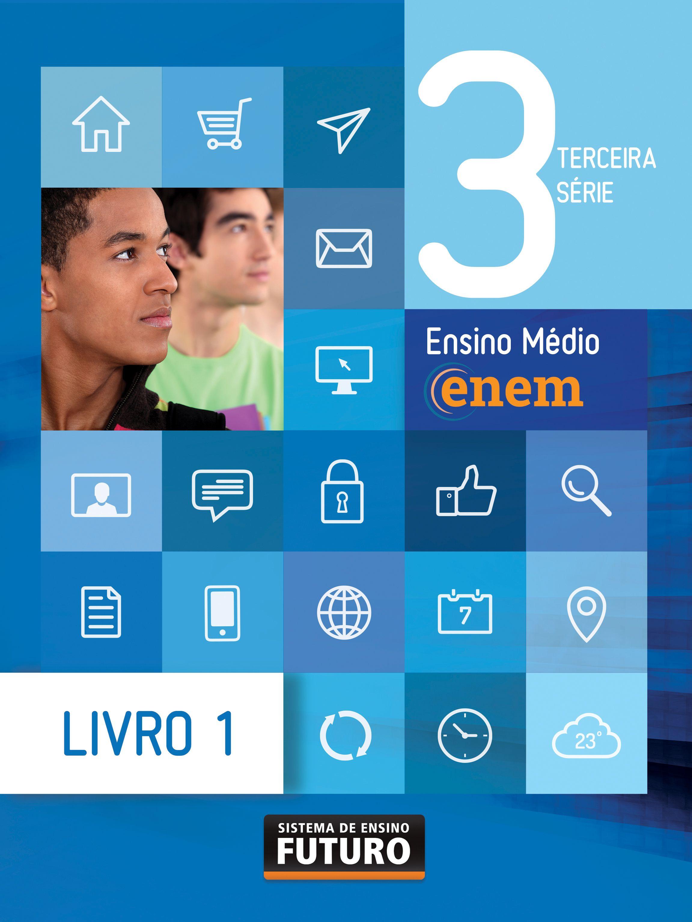 SEF - Ensino Médio Terceira Série/ENEM Sistema de Ensino Futuro/Rio de Janeiro