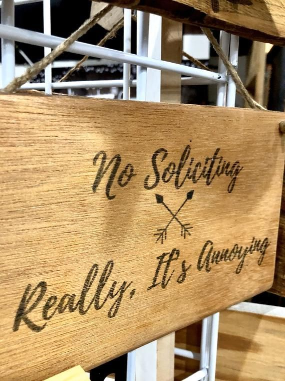 No Soliciting Signs Funny, Wood Sign