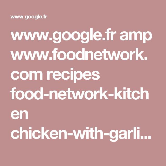 Google Amp Foodnetwork Recipes Food Network Kitchen