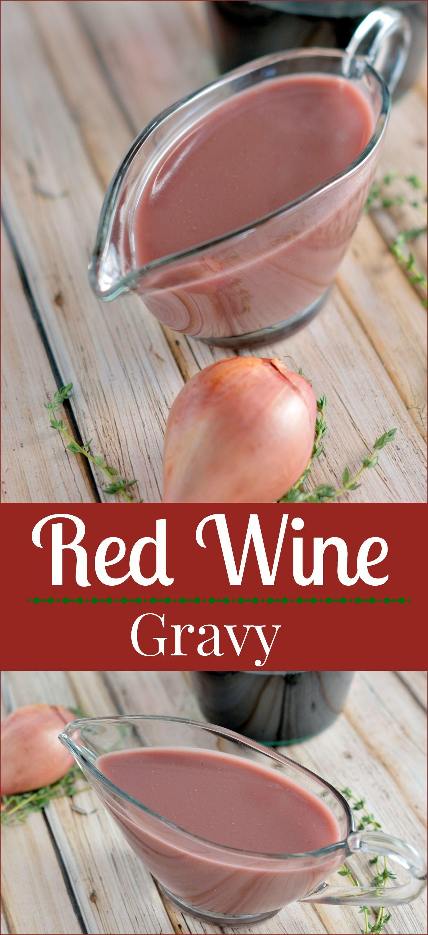 Red Wine Gravy Red Wine Gravy Homemade Gravy Recipe Recipes