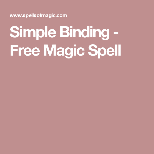 Simple Binding - Free Magic Spell